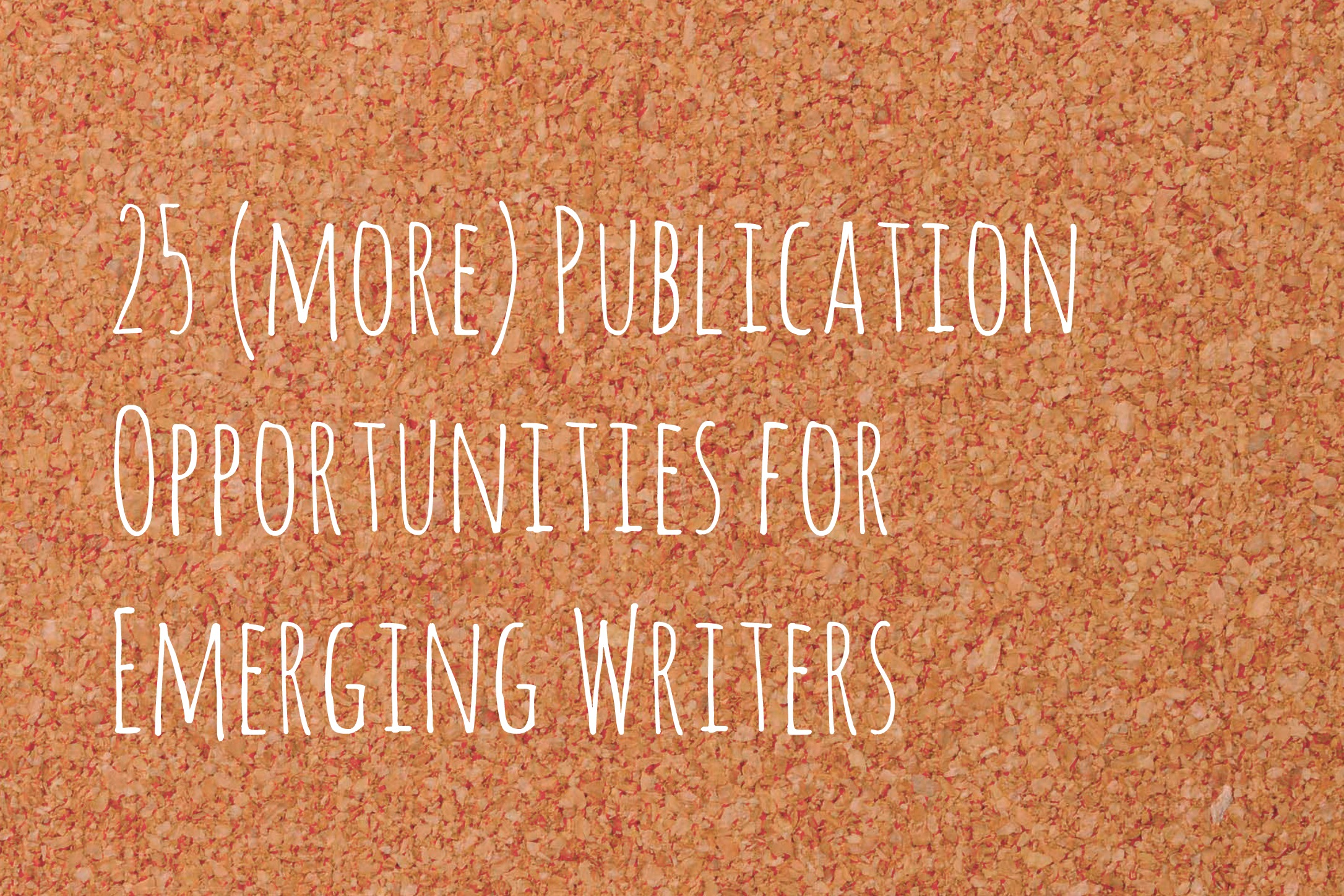 more publication opportunities for emerging writers 25 more publication opportunities for emerging writers aerogramme writers studio25 more publication opportunities for emerging writers aerogramme